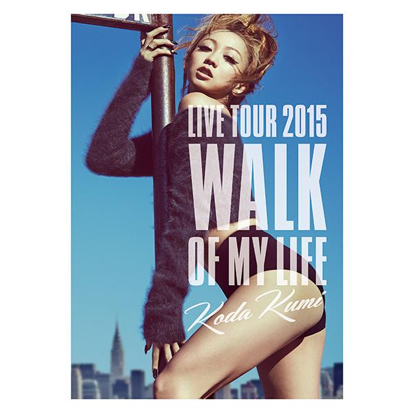 KODA KUMI LIVE TOUR 2015 ~Walk Of My Life~